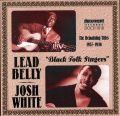 Leadbelly and Josh White 1937 - 1946