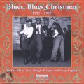 Blues, Blues Christmas 1925 - 1955