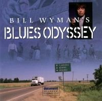 Bill Wyman's Blues Odyssey <b> DOUBLE CD </b>