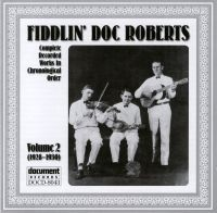 Fiddlin' Doc Roberts Vol 2 1928 - 1930